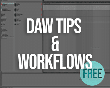 DAW Tips & Workflows