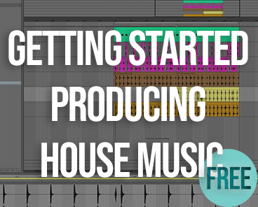 Getting Started Producing House Music
