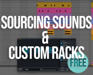 Sourcing Sounds & Custom Racks